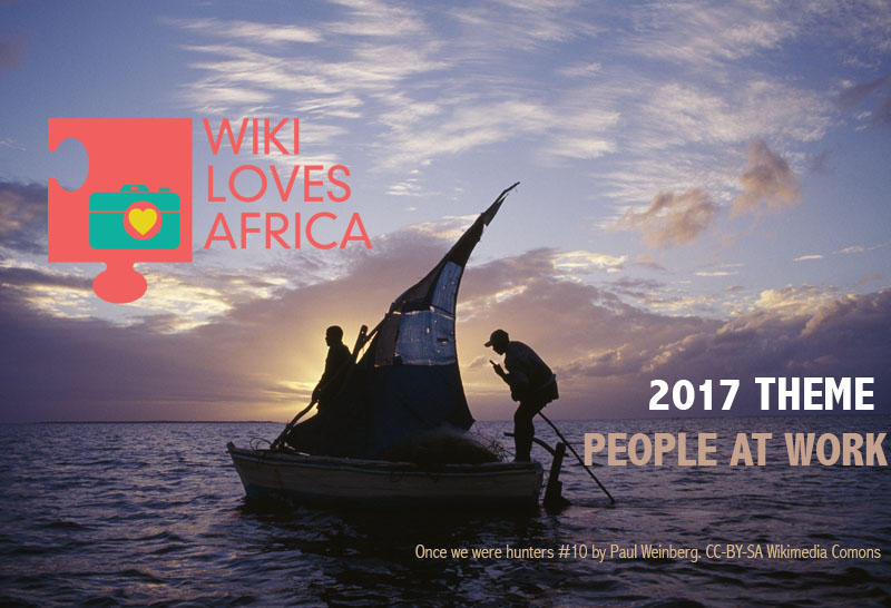Wiki Loves Africa 2017 celebrates People at Work this October and November!